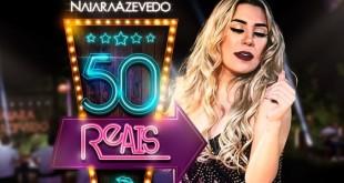 naiaraazevedo_50reais